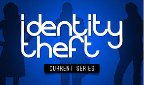 Identity Theft – Learning as we Grow