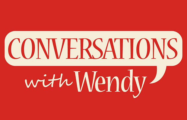 Conversations with Wendy